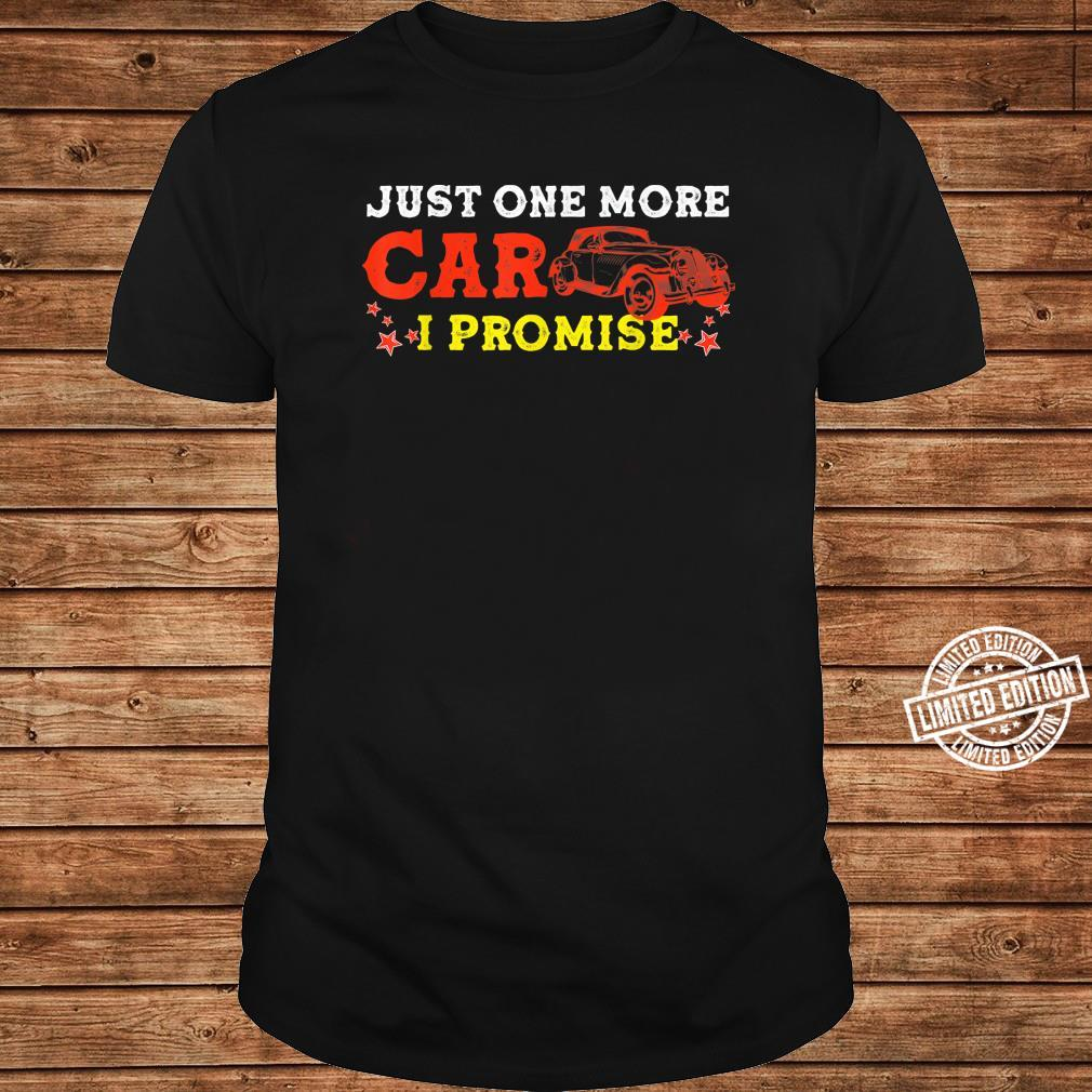 Car Collectors Just One More Car I Promise Shirt long sleeved