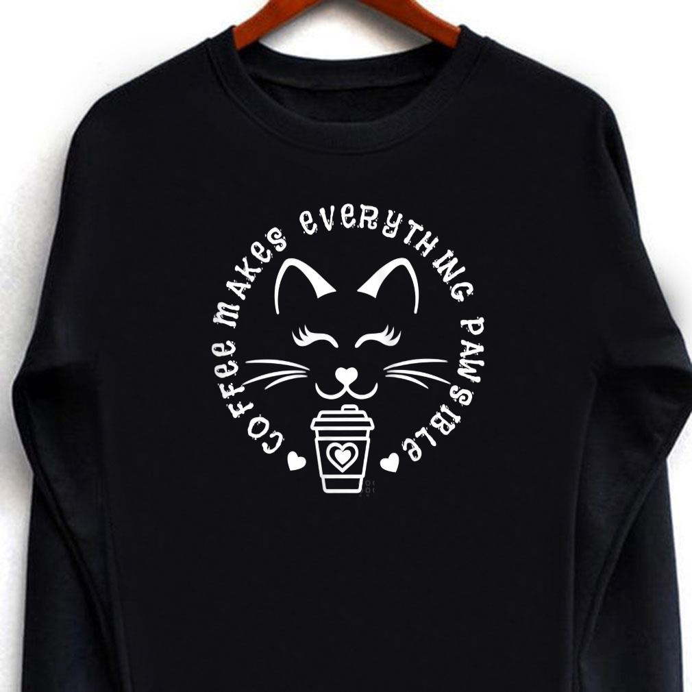 Coffee Cat Quote Coffee Makes Everything Pawsible Shirt long sleeved