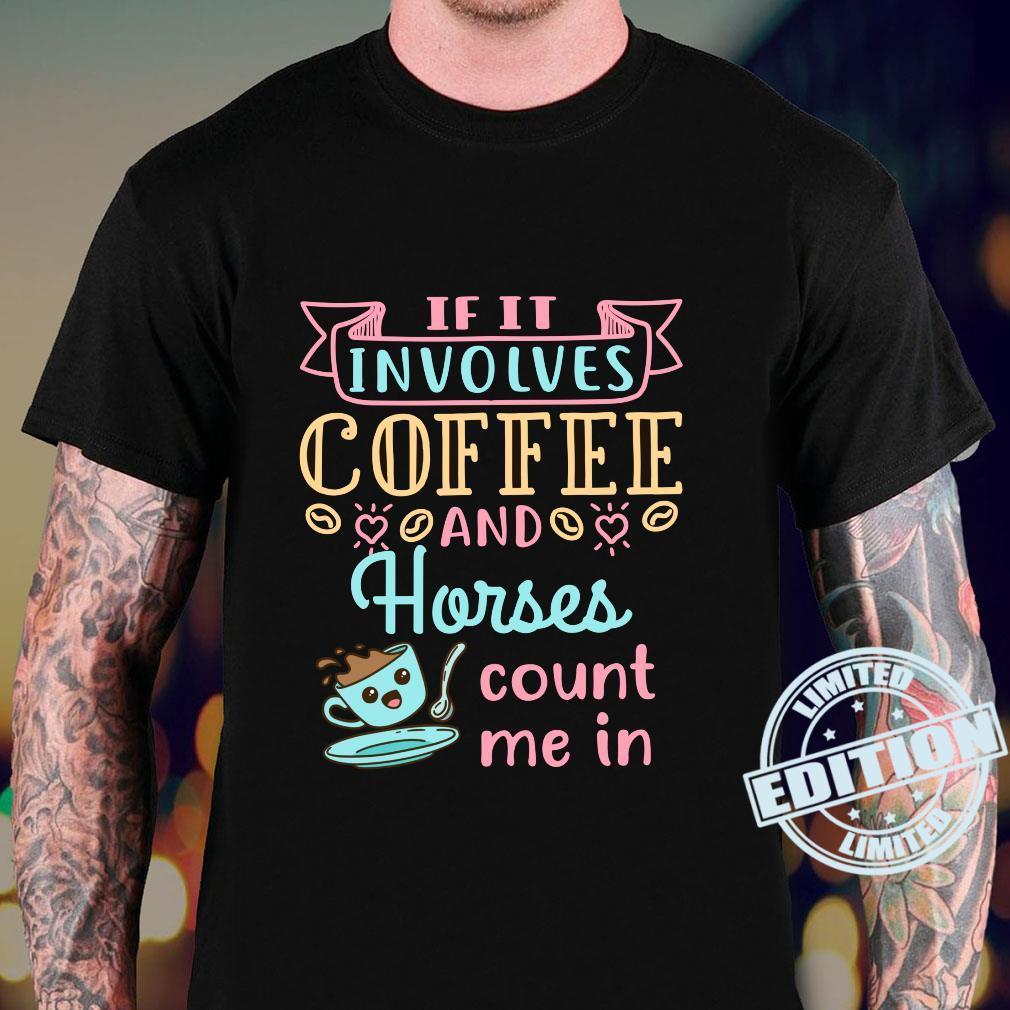 Coffee and Horses Horse Horseback Rider Riding Shirt sweater