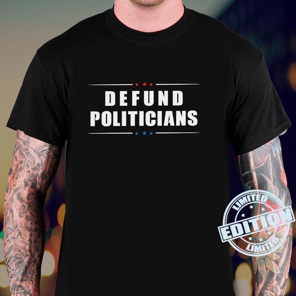 Defund Politicans Libertarian AntiRegment Political Langarmshirt Shirt sweater