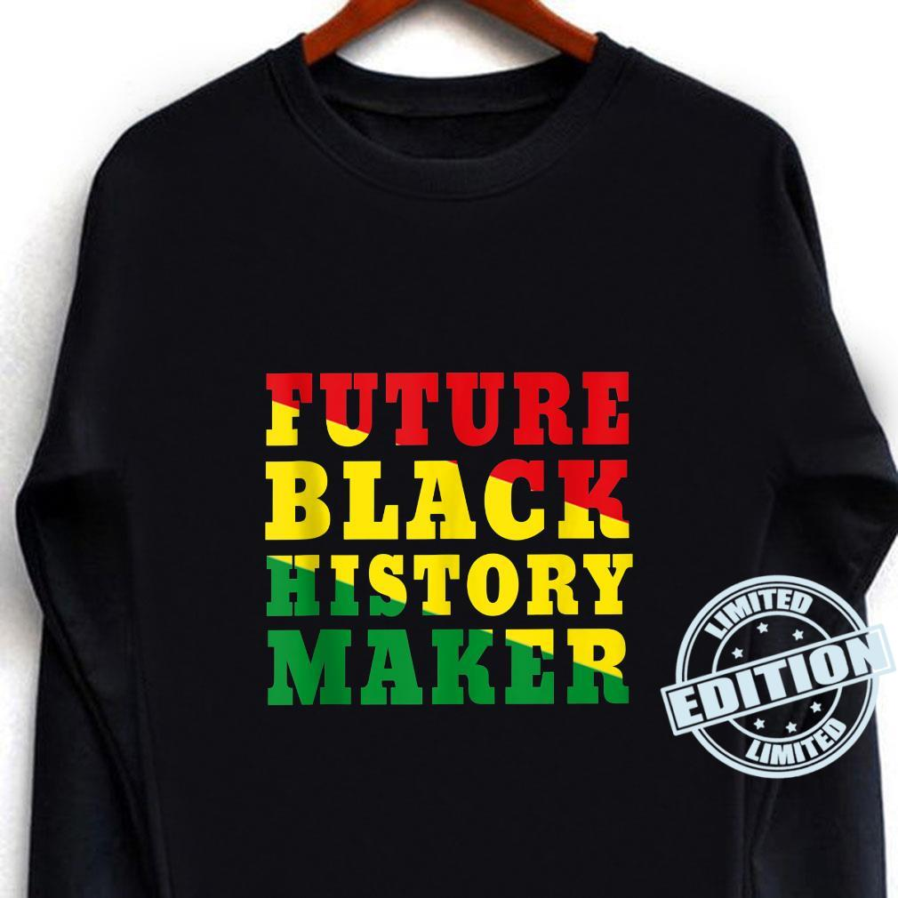 Future Black History Maker African Colors Black Excellence Shirt long sleeved