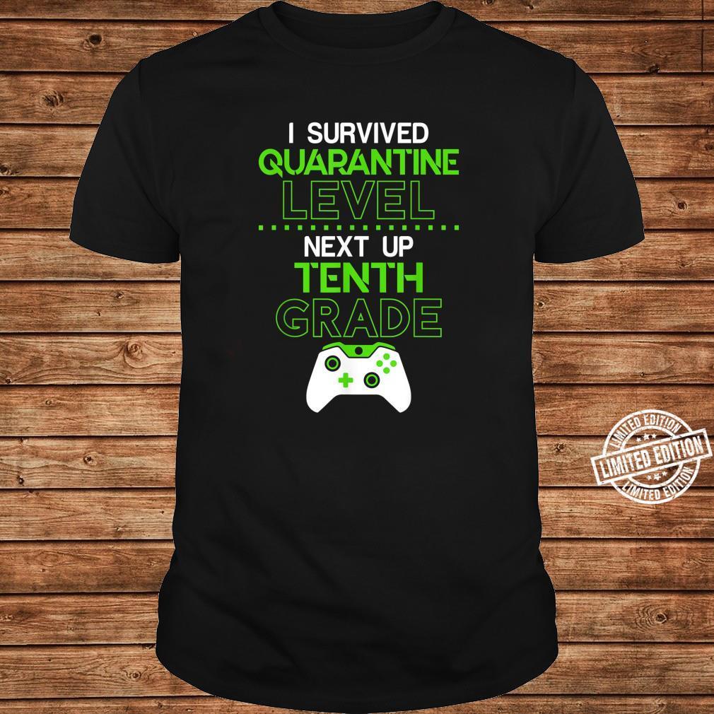 I survived quarantine level next up TENTH grade game Shirt long sleeved