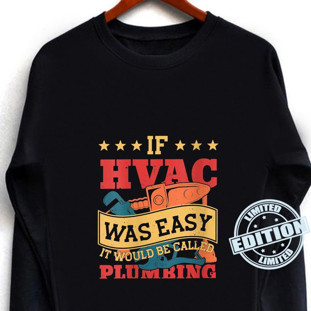 If HVAC Was Easy It Would Be Called Plumbing HVAC Technician Shirt long sleeved