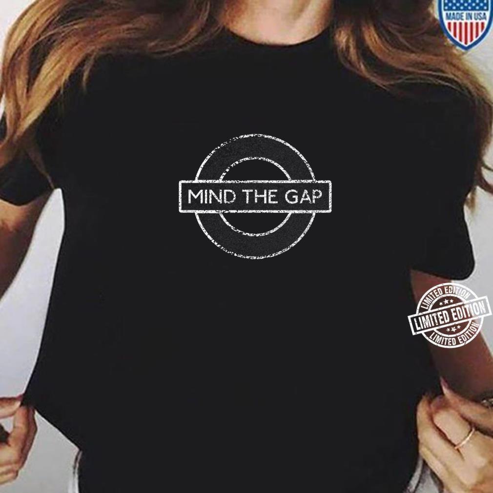 London Souvenir Mind The Gap Underground Tube Shirt ladies tee