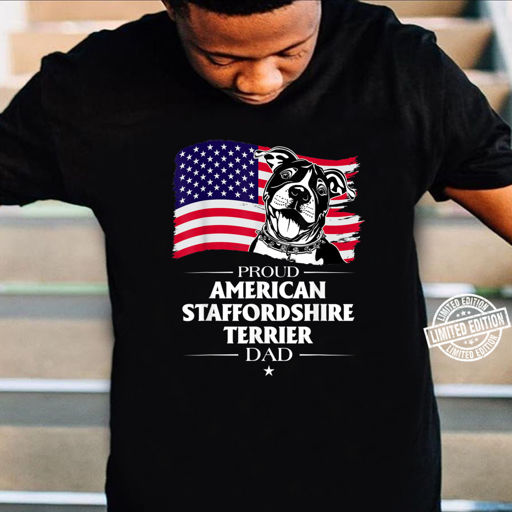 Proud American Staffordshire Terrier Dog Dad American Flag Shirt