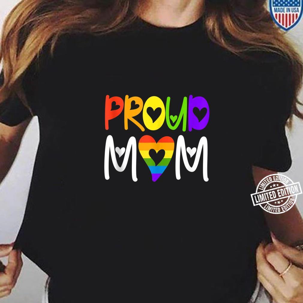 Proud Mom LGBT Heart rainbow Shirt ladies tee