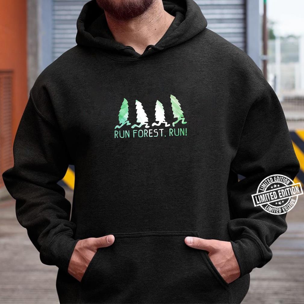 Run Forest Run Shirt Environmental Protection Shirt hoodie