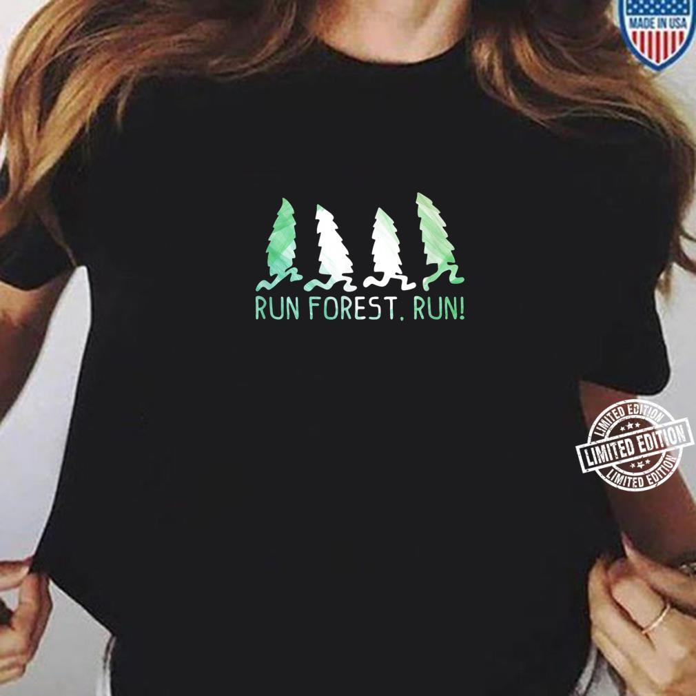 Run Forest Run Shirt Environmental Protection Shirt ladies tee