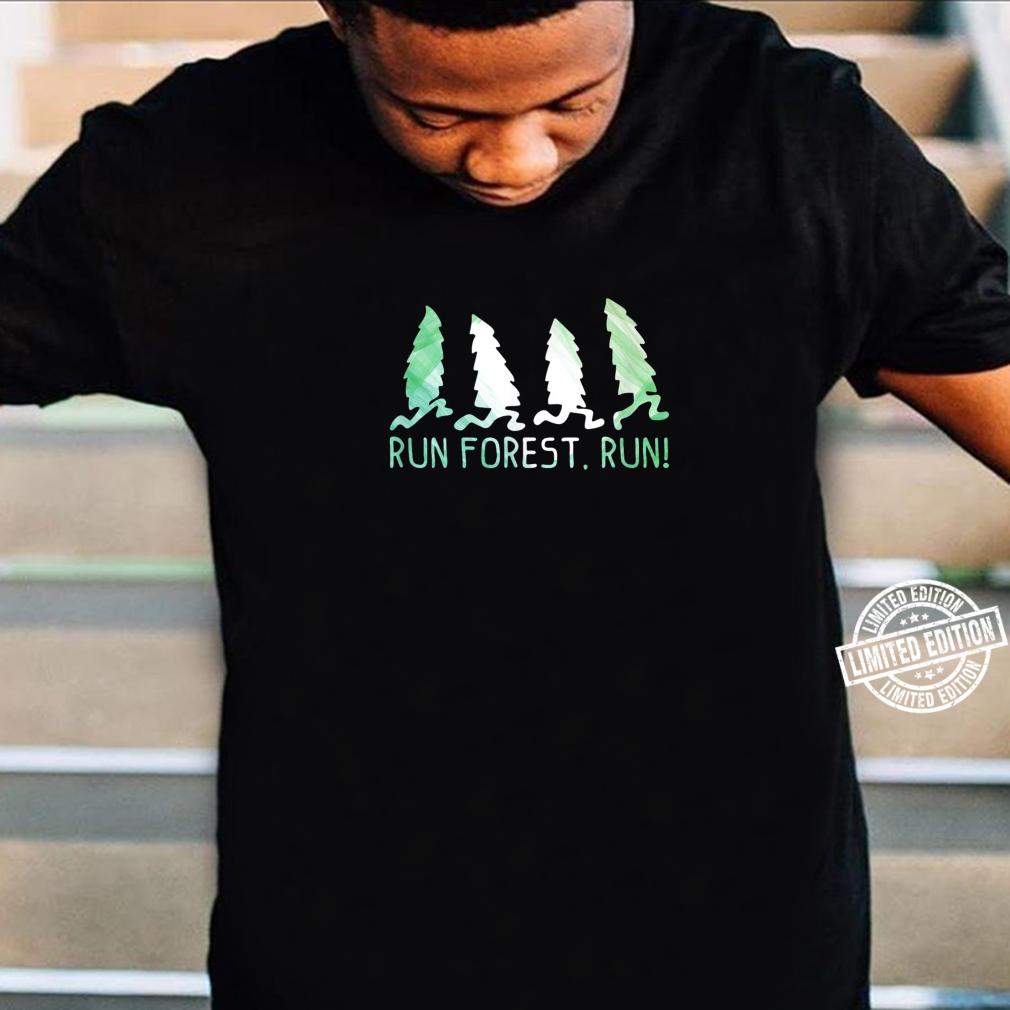 Run Forest Run Shirt Environmental Protection Shirt
