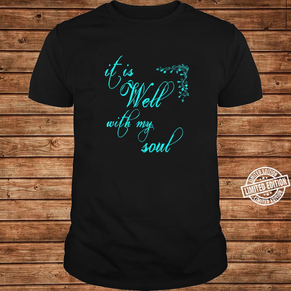 Women's Christian it is Well with my Soul Shirt long sleeved