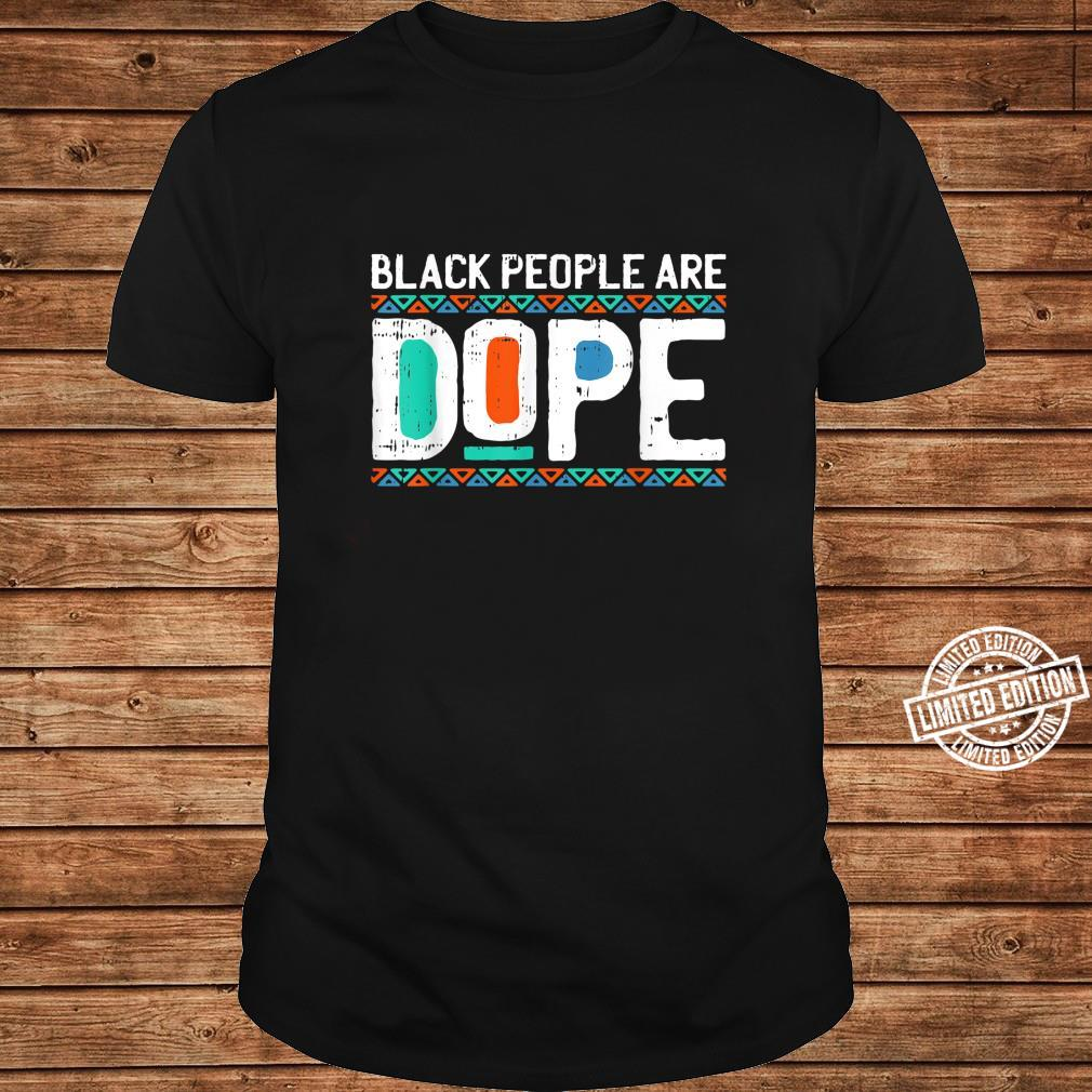 Black History People Are Dope Cool African American Shirt long sleeved