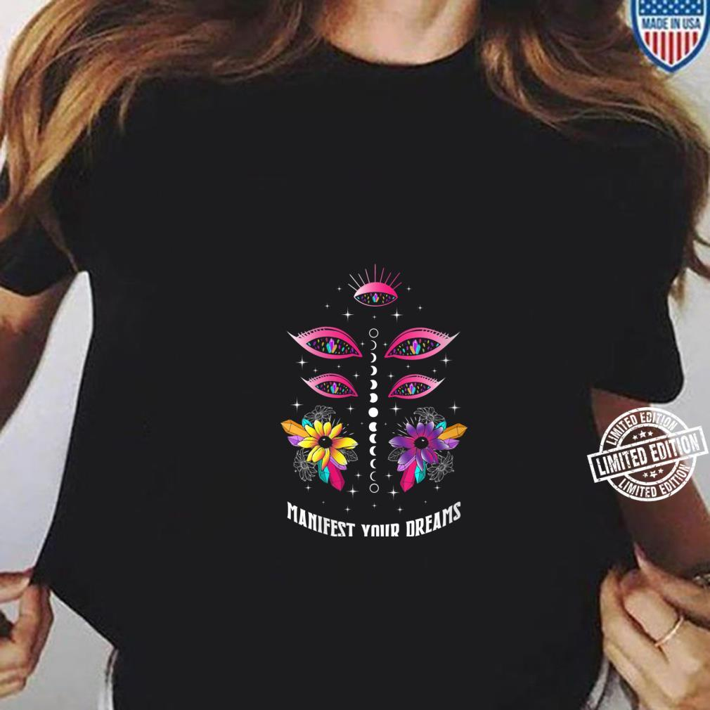 Womens Manifest Your Dreams Fortune Teller Psychic Shirt Crystals Shirt ladies tee